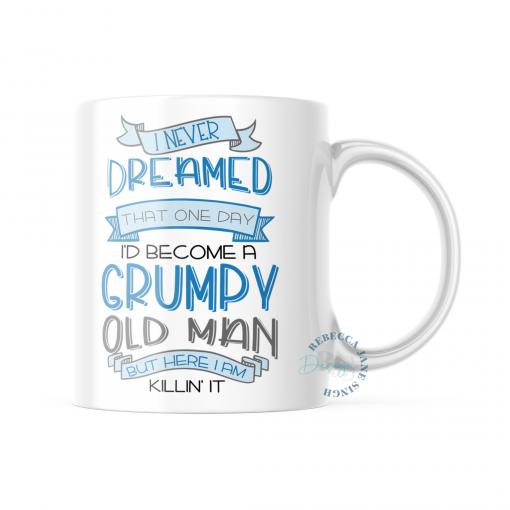 Grumpy Old Man Mug 11oz or 325ml Ceramic Dishwasher Safe Mug