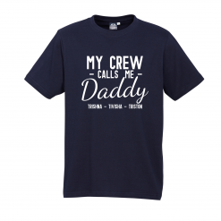 My Crew Call Me Daddy Navy Tee with White Design